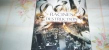 DVD LES RACINES DE LA DESTRUCTION