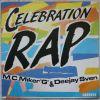 """Vinyl 45t MC MIKER G """"Celebration rap"""""""