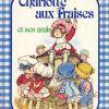 Charlotte Aux Fraises Et Ses Amis