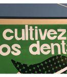 Affiche « Cultivez vos dents »