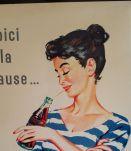 """RAJOLIE TÔLE PUBLICITAIRE COCA-COLA """"VOICI LA PAUSE"""" 1966"""