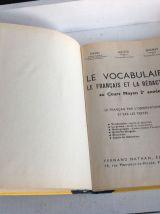 ANCIEN MANUEL SCOLAIRE / LE VOCABULAIRE LE FRANCAIS ET LA RE