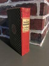 """Livre ancien 1933 """" LE PARFAIT SECRETAIRE """""""