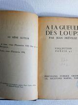 A la gueule des loups par Jean Fréville. Editions P. Seghers