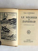 Le négrier de Zanzibar par Louis Garneray. 1939.  Illustr.