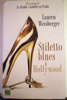 "Roman ""Stiletto blues à Hollywood"""