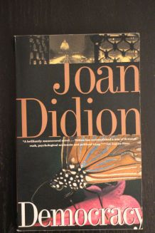 Democracy de Joan Didion (En anglais)