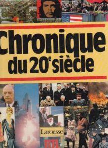 Chronique du 20e siècle [1900-1984]  - Relié