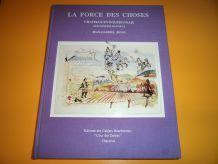 Livre très rare - La Force des Choses HC n°40 dédicacé au Baron de Veauce