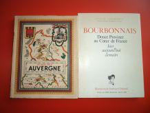 Lot Livres Bourbonnais Douce province 1943 / Visages de l'Auvergne 1974