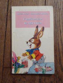 L'anniversaire De Jojo Lapin L'anniversaire De Jojo Lapin  - de Alain Royer