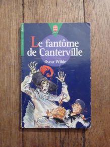Le Fantome De Canterville- Oscar Wilde- Le Livre de Poche