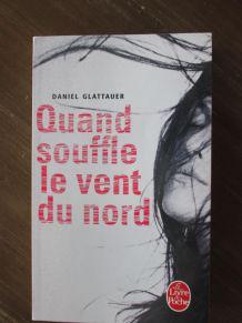 Roman Quand souffle le vent du nord Daniel Glattauer