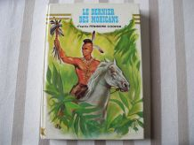 """Livre """"Le dernier des Mohicans"""" d'après Fenimore COOPER"""
