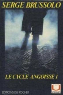 le cycle angoisse1 serge brussolo