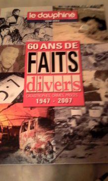 """MAGAZINE HORS SERIE """"60 ANS DE FAITS DIVERS 1947 2007"""""""