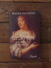 Madame De Sévigné Ou La Chance D'etre Femme