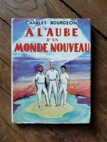 A L'aube D'un Monde Nouveau- 1960- Charles Bourgeon