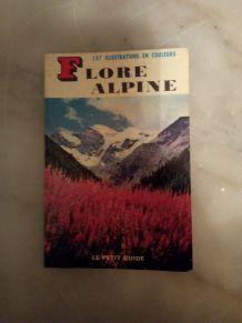 """LE PETIT GUIDE """"FLORE ALPINE"""" DE 1968"""