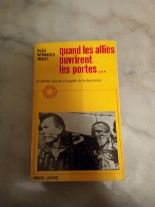"""""""QUAND LES ALLIES OUVRIRENT LES PORTES"""" LIVRE DE 1965"""