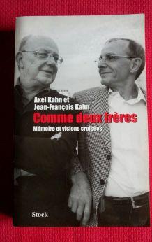 Comme deux frères Axel Kahn et Jean-François Kahn. Mémoires et visions croisées.