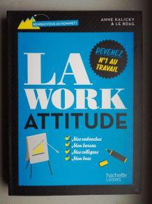 La work attitude, Anne Kalicky et le BDAG
