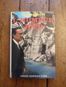L'humeur Du Jour - Jacques Isorni - Signé- 1968- Librairie académique Perrin