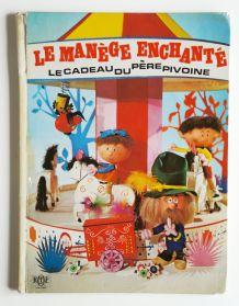 Livre Le Manège Enchanté (1974)