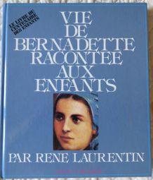 Vie de Bernadette racontée aux enfants