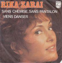 Rika Zarai - Sans chemise,sans pantalon - 45 t
