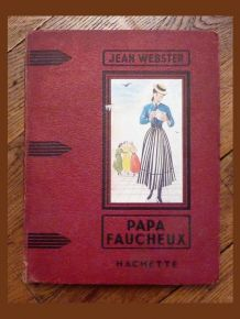 Papa Faucheux- Jean Webster- illustré par Marianne Clouzot