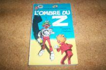 LIVRE BD L'OMBRE DU Z spirou et fantazio 160 pages de 1989