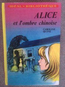 Alice de Caroline Quine