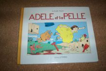 ALBUM ADELE et la PELLE de claude Ponti illustrateur