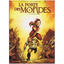BD La porte des mondes, Tome 01, La muraille