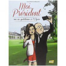 BD Moi, Président, Tome 01