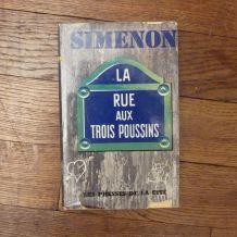 La Rue Aux Trois Poussins- Georges Simenon-Les Presses de la Cite