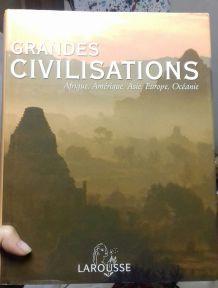 Livre les Grandes Civilisations