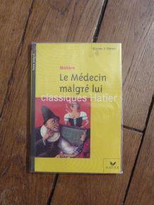 Le Medecin Malgre Lui- Edition 2002- Moliere- Hatier