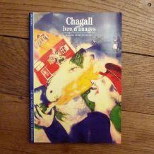 Chagall, Ivre D'images- Daniel Marchesseau - Editions Gallimard