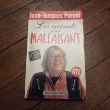 Les Carnets D'un Malfaisant - Jean-jacques Peroni