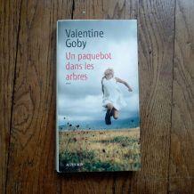 Un Paquebot Dans Les Arbres - Valentine Goby- Actes Sud Edit