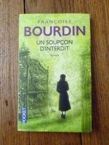 Un Soupçon D'Interdit- Françoise Bourdin- Pocket