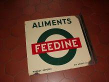 ancienne plaque publicitaire aliments  FEEDINE