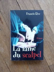 La Lame Du Scalpel- Francis Roe- France Loisirs