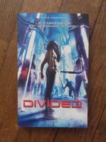Divided-Le chasseur est désormais la proie- Elsie Chapman