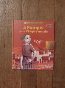 A Pompéi Sous L'empire Romain An 79-Sandrine Mirza-Gallimard
