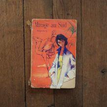 Mirage Au Sud- Marguerite Sy- Editions Gautier Languereau