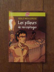 Les Pilleurs De Sarcophages-Odile Weulersse -Livre De Poche
