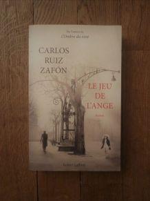 Le Jeu De L'ange - Carlos Ruiz Zafon - Robert Laffont